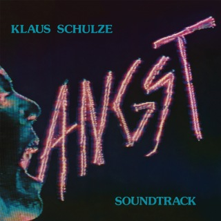 Angst (Original Motion Picture Soundtrack / Remastered 2017)