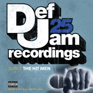 Def Jam 25: Volume 5 - The Hit Men ((Explicit))