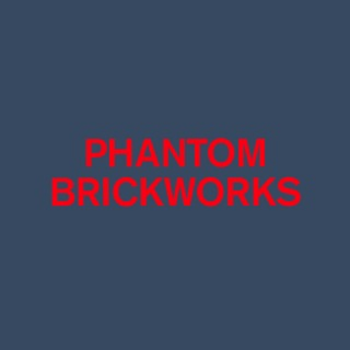PHANTOM BRICKWORKS (IV & V)