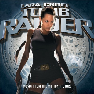 Tomb Raider - Music From The Motion Picture