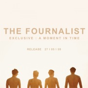THE FOURNALIST EXCLUSIVE  A Moment In Time
