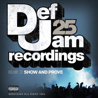 Def Jam 25, Vol. 23 - Show And Prove (Explicit Version)