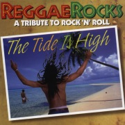 The Tide Is High: A Tribute to Rock 'n' Roll