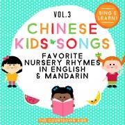 Chinese Kids Songs: Favorite Nursery Rhymes in English & Mandarin, Vol. 3