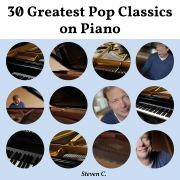 30 Greatest Pop Classics on Piano