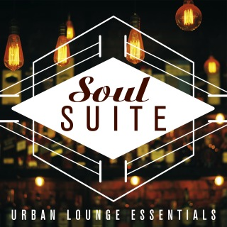 Soul Suite: Urban Lounge Essentials
