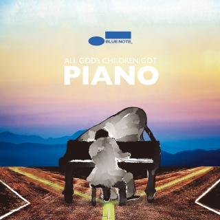 All God's Children Got Piano