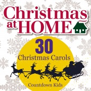 Christmas at Home: 30 Christmas Carols