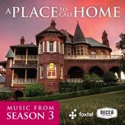 A Place To Call Home (Season 3 / Original TV Soundtrack)