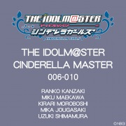 THE IDOLM@STER CINDERELLA MASTER 006〜010
