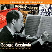 Composers On Broadway: George Gershwin