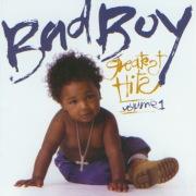 Bad Boy Greatest Hits Vol. 1