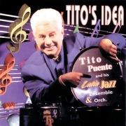 Tito's Idea