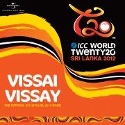 Vissai Vissay (The Official ICC WT20 SL 2012 Song)