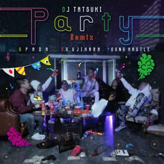 Party (Remix) [feat. Spada, G.G. Ujihara & Young Hastle]