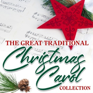 The Great Traditional Christmas Carol Collection