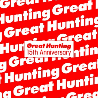 Viva Great Hunting! 15th Anniversary