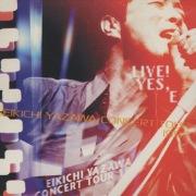 LIVE! YES, E -EIKICHI YAZAWA CONCERT TOUR 1997- (LIVE! YES, E -EIKICHI YAZAWA CONCERT TOUR 1997-)