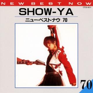 SHOW-YA/ニュー・ベスト・ナウ70
