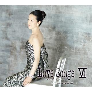 LOVE SONGS VI ~あなたしか見えない~