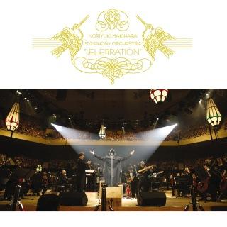 "NORIYUKI MAKIHARA SYMPHONY ORCHESTRA ""cELEBRATION"" (Live)"
