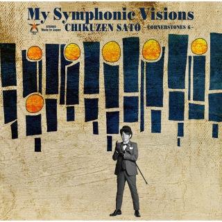 My Symphonic Visions ~CORNERSTONES 6~ feat. 新日本フィルハーモニー交響楽団