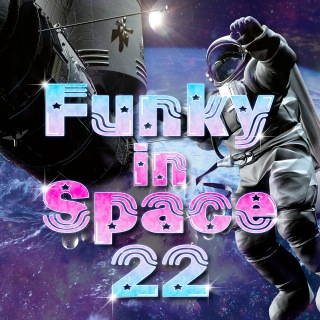 Funky In Space 22