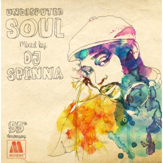 UNDISPUTED SOUL (Mixed By DJ SPINNA)