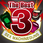 The Best 3 SEX MACHINEGUNS