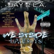 Bay 2 L.A. - Westside Badboys