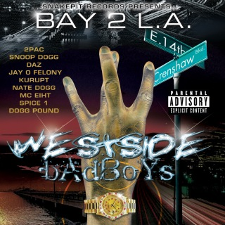 Bay 2 L.A. - Westside Badboys