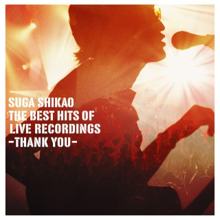 THE BEST HITS OF LIVE RECORDINGS -THANK YOU-