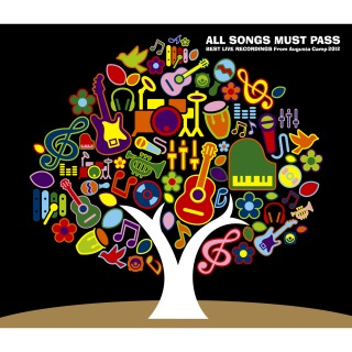 ALL SONGS MUST PASS -BEST LIVE RECORDINGS From Augusta Camp 2012-