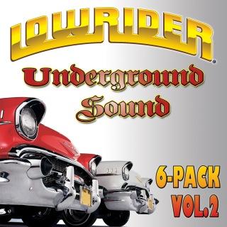 Lowrider Underground Sound 6-Pack (Vol. 2)