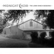 Midnight Choir: The Loma Ranch Sessions