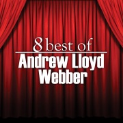 8 Best of Andrew Lloyd Webber