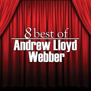 8 Best of Andrew Lloyd Webber