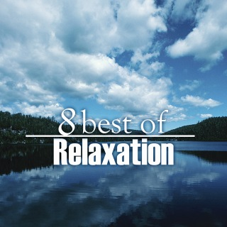 8 Best of Relaxation