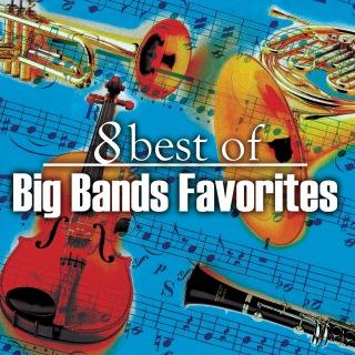 8 Big Band Favorites