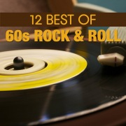 12 Best of 60's Rock 'n' Roll