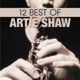 12 Best of Artie Shaw
