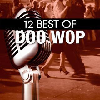 12 Best of Doo Wop