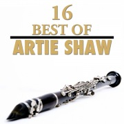 16 Best of Artie Shaw