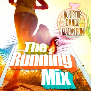 The Running Mix -Non Stop Dance Marathon-
