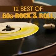 12 Best of 60's Rock 'n' Roll