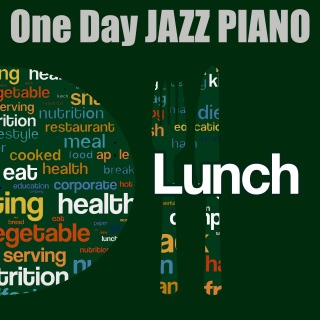 One Day JAZZ PIANO - LUNCH