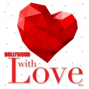 Bollywood With Love - 90s