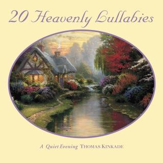 Thomas Kinkade: Heavenly Lullabies