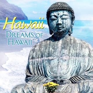 Hawaii: Dreams of Hawaii