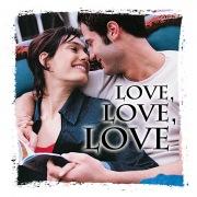 Love, Love, Love